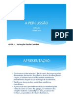 AULA 1 - A PERCUSSÃO, DEFINIÇÃO E CLASSIFICAÇÃO - percussão.pptx