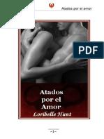 Loribelle Hunt - Atados Por El Amor