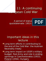 Lecture 10 and 11 continuing cold war 2011 updated.ppt