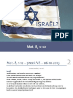 Mat. 8, 1-12 – preek NGK Voorthuizen-Barneveld– 06-10-2013 - Israël?