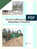 En bra kvalité på råvaran för förgasning av biomassa - Ulf-Peter Granö 2013 SE