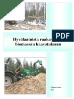 Hyvälaatuista raaka-ainetta biomassan kaasutukseen - Ulf-Peter Granö 2013 FI
