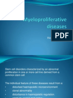 Myeloproliferative Diseases 2007
