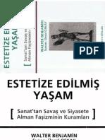 Walter Benjamin - Estetize Edilmiş Yaşam.pdf