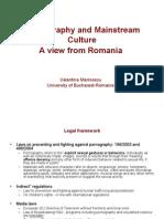 Pornography and Mainstream CultureA view from Romania