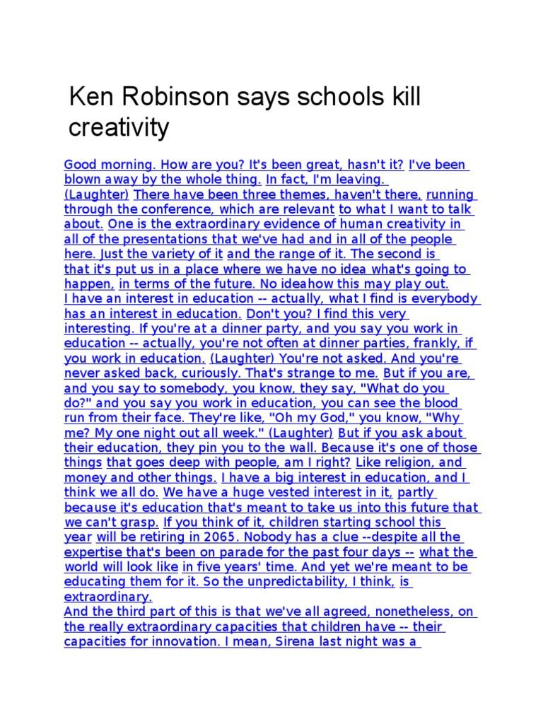 Ken Robinson Says Schools Kill Creativity Intelligence Creativity