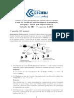 AP3 Redes de Computadores II 2013-1 Gabarito