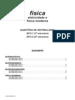 Física - eletricidade e física moderna - questões de vestibulares de 2013