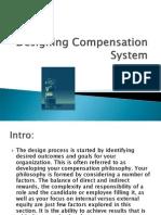 Designing Compensation System