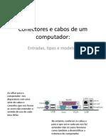 Conectores e Cabos de Um Computador