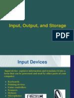 Input Output Storage