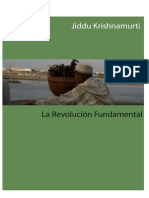 Jiddu Krishnamurti - La Revolución Fundamental
