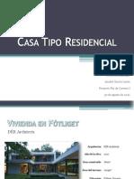 Casa Tipo Residencial- Proyectos Analogos