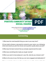 Positive Community Interventions as Social Change s