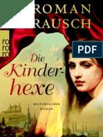 Rausch, Roman Die Kinderhexe