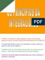 5- OS PRINCÍPIOS DA INTEGRALIDADE