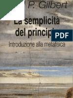 1. GILBERT La Semplicità del PRINCIPIO (Metafisica)