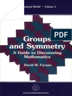 Groups and Symmetry a Guide to Discovering Mathematics