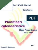 0 Planificare c.p anuala calendaristica clasa 0