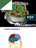 Alterações psicopatológicas do pensamento I e II