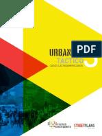 Urbanismo Táctico. Casos Latinoamericanos (2013)