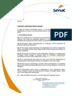 Edital Vestibular Senac - 10 Semestre de 2014
