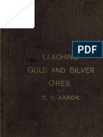 Leaching Gold and Silver Ores the Plattner and Kiss Processes.