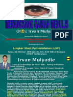 MeRangSang Gairah Menulis Oleh IRVAN MULYADIE