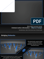 Criminal Justice What is It D B•IT Transformation People & Processes
