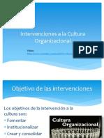 Intervenciones a La Cultura Organizacional