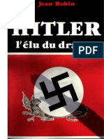 Jean Robin - Hitler, l'Elu Du Dragon
