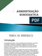 Teoria Burocrática da Administração