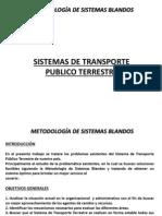 Sistema de Transporte - Sistema Blandos