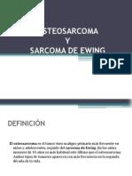 Osteosarcoma y Sarcoma de Ewing