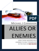 Allies or Enemies