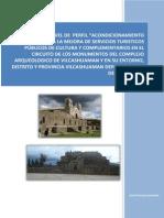 PIP - Acondicionamiento Turistico Para La Mejora de Servicios Turisticos Publicos de Cultura y Complementarios en El Circuito de Los Monumentos Del c. a. de Vilcashuaman - AYACUCHO