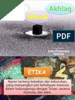 Etika, Moral, Dan Akhlaq