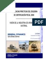 AEC 2012 Experiencias Practicas Del Esquema de Certificacion PECAL 2000. Vision de La Industria de Armamento y Material. 2006