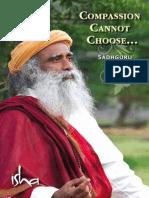 Compassion Cannot Choose Sadhguru