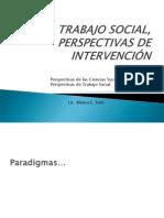 TRABAJO SOCIAL, FUNDAMENTOS Y PERSPECTIVAS DE INTERVENCIÓN2