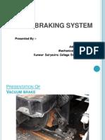 58698149 Vacuum Braking System