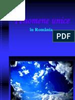Fenomene Unice in Romania