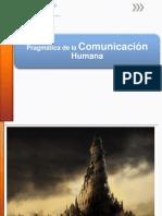 PRAGMATICA DE LA COMUNICACIÓN HUMANA
