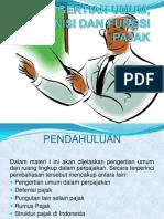 PERTEMUAN 2 (Pengertian Umum, Definisi, Fungsi Pajak)