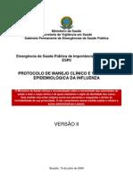 Protocolo de Manejo Clínico e Vigilância Epidemiológica da Influenza – Versão II . (Atualizado em 15.07.2009)