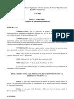 Decreto No. 13-97 que establece el Reglamento sobre las Apuestas de Bancas Deportivas en la República Dominicana