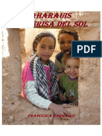 018- Saharauis. La Sonrisa Del Sol.