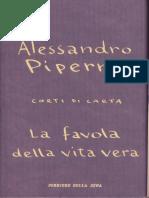 La Favola Della Vita Vera - Alessandro Piperno
