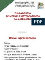 Fundamentos Didaticos e Metodologicos Da Matematica Pos UNEB Senhor Do Bonfim 2012 2013