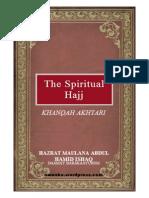 TheSpiritualHajjByHazratMaulanaAbdulHamidIshaqdaamatBarakaatuhum